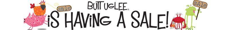 BuTT UgLee Sale Banner